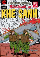 Vietnam Journal: Blood Bath at Khe Sanh #2