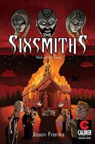 The Sixsmiths, Vol2 (graphic novel)