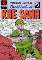 Vietnam Journal: Blood Bath at Khe Sanh #3