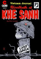 Vietnam Journal: Blood Bath at Khe Sanh #4