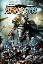 Flesh & Steel (Graphic Novel)