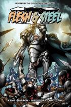Flesh & Steel (Graphic Novel)