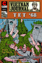 Vietnam Journal: Tet '68 #4