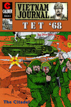 Vietnam Journal: Tet '68 #5
