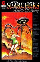 The Searchers: Apostle of Mercy #1