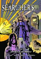 The Searchers - Volume Two: Apostle of Mercy (graphic novel)