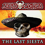 Deadworld The Last Siesta