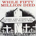 While 50 Million Died