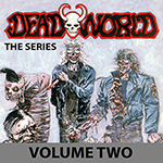 Deadworld: The Series Volume 2