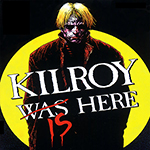 Kilroy Is Here