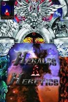 Heralds and Heretics Book I Issue 1