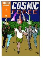 Cosmic Force Issue #1