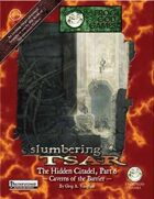 Slumbering Tsar: The Hidden Citadel, Part 6 - Caverns of the Barrier