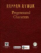 (2012) Rappan Athuk Pregenerated Characters (S&W)