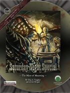 Saturday Night Special 4: The Mires of Mourning - Pathfinder Edition