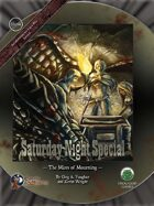 Saturday Night Special 4: The Mires of Mourning - Swords and Wizardry Edition