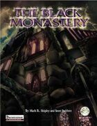 The Black Monastery - Pathfinder Edition