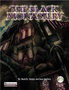 The Black Monastery - Pathfinder Edition