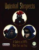 Unusual Suspects - Pathfinder Edition