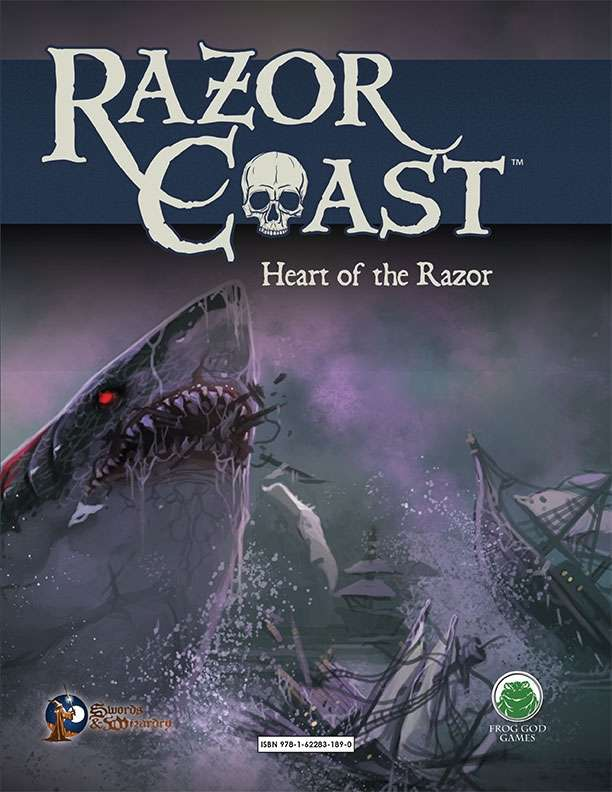 Razor Coast Heart of the Razor - Swords & Wizardry Edition