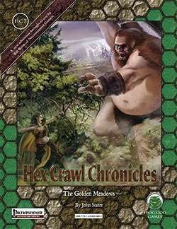 Hex Crawl Chronicles 7 The Golden Meadows - Pathfinder Edition