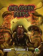 Cyclopean Deeps Volume 1 Pathfinder