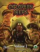 Cyclopean Deeps Volume 1 Swords and Wizardry