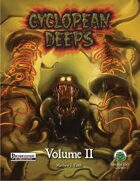 Cyclopean Deeps Volume 2 - Pathfinder