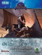 The Northlands Series 3: The Drowned Maiden Pathfinder Edition