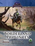The Lost Lands: Borderland Provinces Pathfinder Edition
