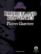 Borderland Provinces Player's Gazetteer