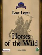 Lost Lore: Horses of the Wild