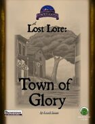 Lost Lore: Town of Glory