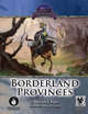 The Lost Lands:Borderland Provinces 5th Edition