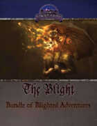 The Blight: Bundle of Blighted Adventures (SW) [BUNDLE]