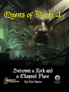 Quests of Doom 4: Between a Rock and a Charred Place (SW)