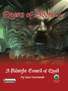 Quests of Doom 4: A Midnight Council of Quail - Pathfinder