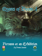 Quests of Doom 4: Pictures at an Exhibition (5e)