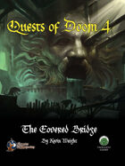 Quests of Doom 4: The Covered Bridge (SW)