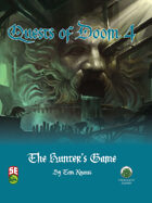 Quests of Doom 4: The Hunter's Game (5e)