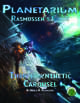 Planetarium - Rasmussen's Guide: Thermosynthetic Carousel