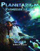 Planetarium - Rasmussen's Guide: Radiosynthetic Geiger