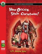 How Orcus Stole Christmas (5e)