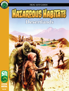 Hazardous Habitats - Desertlands