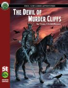The Devil of Murder Cliffs (Fifth Edition)