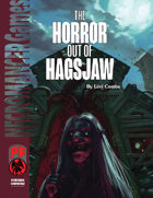 The Horror out of Hagsjaw (PF)