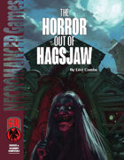 The Horror out of Hagsjaw (S&W)