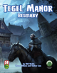 Tegel Manor: Bestiary - Fifth Edition