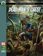 Dead Man's Chest (2020) (5e)