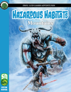 Hazardous Habitats: Mountains